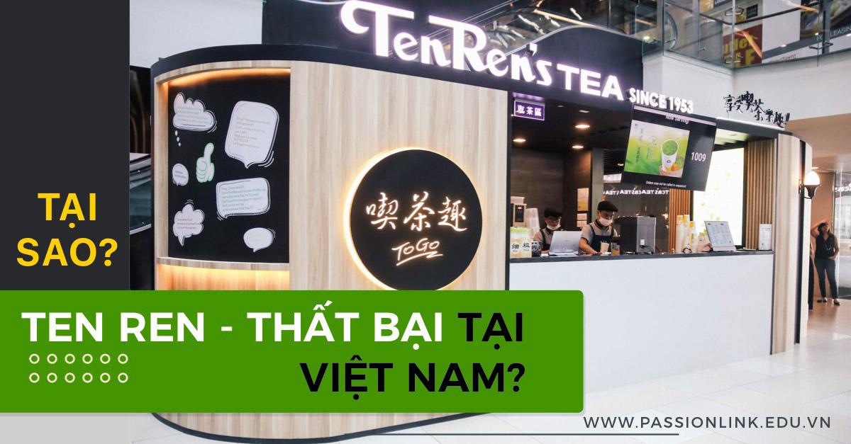 5 nguyên nhân thất bại của trà sữa Ten Ren