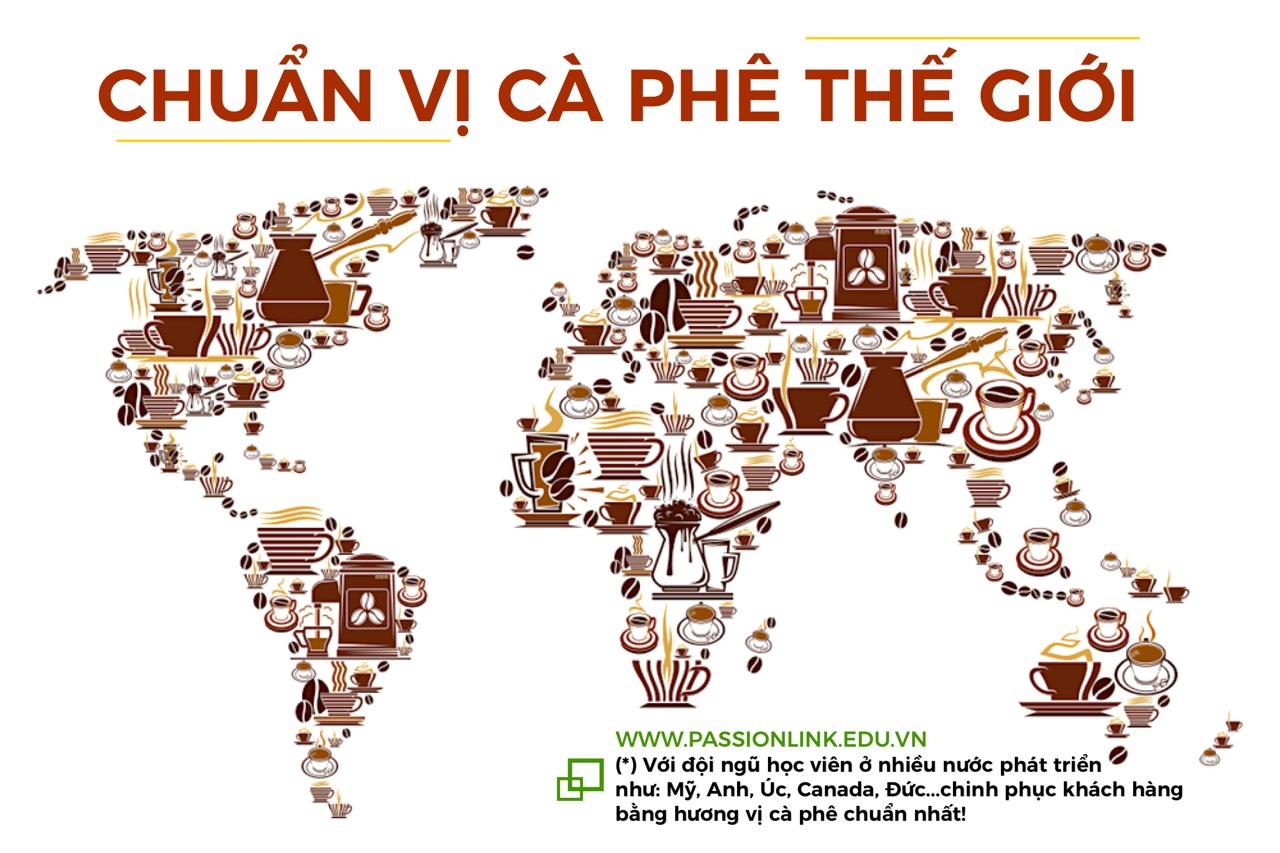 Học pha cà phê chế chuẩn vị cà phê thế giới!